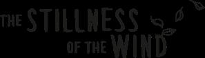 The Stillness of the Wind Logo